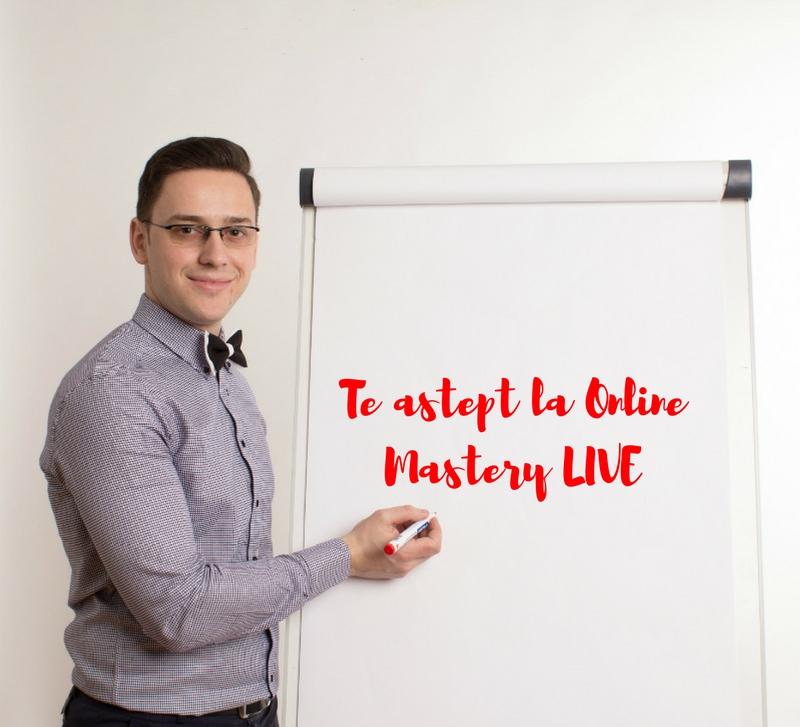 te astept la online mastery live